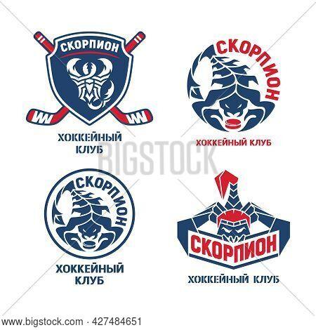 Hockey Logo Set. Shield, Sticks, Pucks And Text Scorpion, Hockey Club. Red And Blue Colors, White Ba