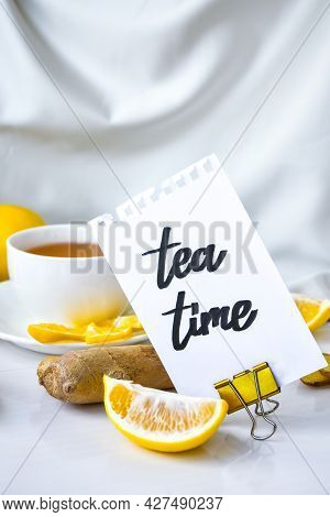 Tea Time - Written On Piece Of Paper Among The Products For The Treatment Of Common Cold - Lemon, Gi