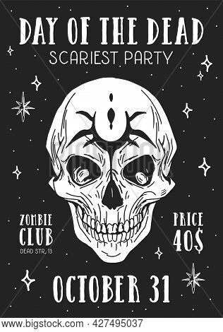 Design Of Flyer For Halloween Scary Party. Poster With Creepy Skull And Advertisement Of October Hol