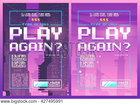 Play Again Pixel Art Posters For Night Or Gaming Club Event With Neon Ultraviolet Futuristic Buildin