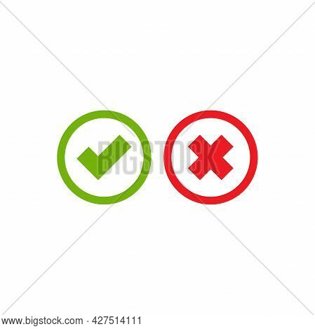 Set Of Check Mark Icons. Green Rounded Tick In Circle And Red Cross In Circle. Flat Cartoon Style. V