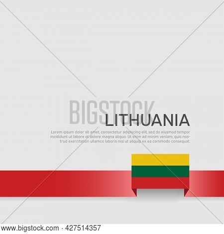 Lithuania Flag Background. State Lithuanian Patriotic Banner, Cover. Ribbon Color Flag Of Lithuania