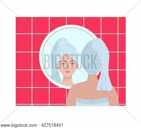 A Young Woman With A Towel On Her Head Is Reflected In The Bathroom Mirror. Vector Illustration Of T