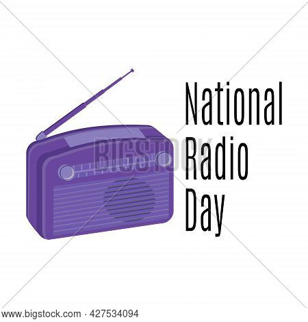 National Radio Day, Radio Receiver For Postcard Or Banner Vector Illustration