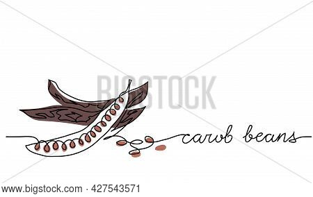 Carob Beans Vector Illustration. One Line Drawing Art Illustration With Lettering Carob Beans