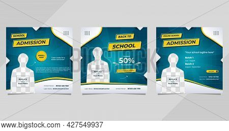 Set Of School Admission Social Media Post Template With Green Background