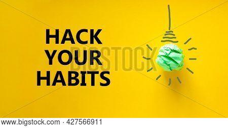 Hack Your Habits Symbol. Green Shining Light Bulb Icon. Words 'hack Your Habits'. Beautiful Yellow B