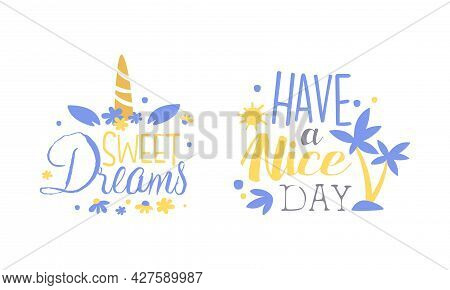 Motivational Quotes Set, Sweet Dreams, Have A Nice Day Banner, Card, Bag, T-shirt, Home Decor Prints