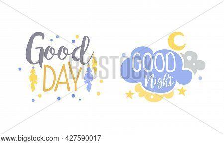 Motivational Quotes Set, Good Day, Good Night Banner, Card, Bag, T-shirt, Home Decor Prints Hand Dra