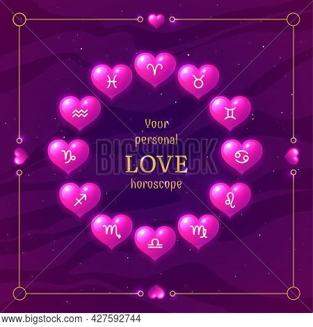 Pink Layout Design Of Your Personal Love Horoscope. Astrology Prediction Banner With Shiny Hearts In