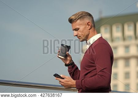 Time For Break. Handsome Man Hold Takeaway Cup And Smartphone. Morning Break. Coffee Break. Rest Bre
