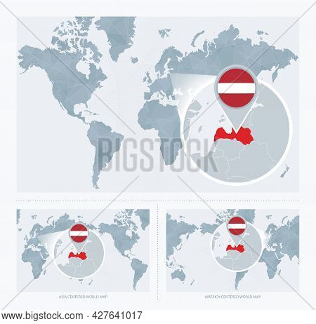Magnified Latvia Over Map Of The World, 3 Versions Of The World Map With Flag And Map Of Latvia. Vec
