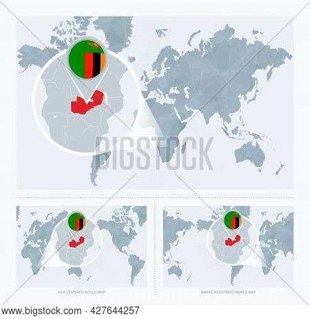 Magnified Zambia Over Map Of The World, 3 Versions Of The World Map With Flag And Map Of Zambia. Vec