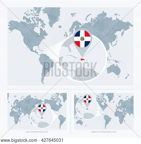 Magnified Dominican Republic Over Map Of The World, 3 Versions Of The World Map With Flag And Map Of