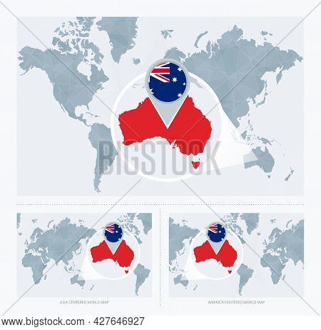 Magnified Australia Over Map Of The World, 3 Versions Of The World Map With Flag And Map Of Australi