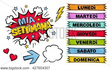 Italian Weekday Labels. Set Of Comic Stickers For Week Planner. Cartoon Vector Illustration For Ital