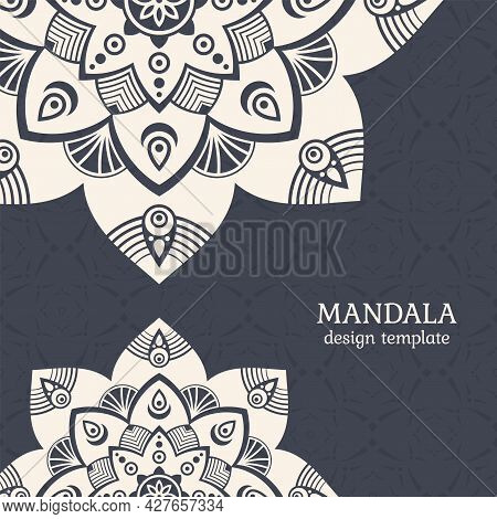 Invitation Graphic Card With Mandalas. Vintage Decorative Elements. Applicable For Covers, Posters,