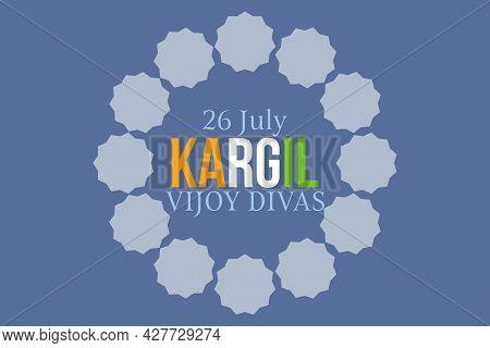 Kargil Vijay Divas. 26th July. Typography Vector Background Design.  India Kargil Victory.
