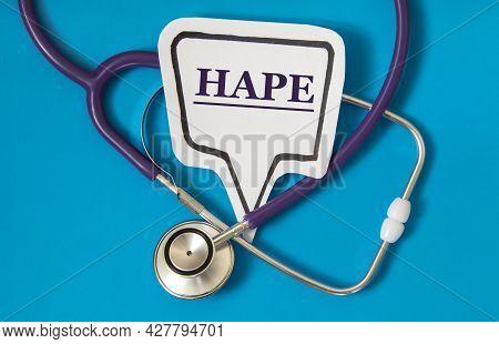 Hape (high Altitude Pulmonary Edema) - Acronym On White Figure Sheet On A Blue Background With A Ste