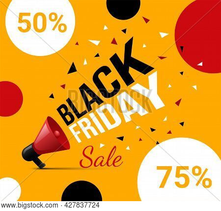 Bright And Colorful Black Friday Advertisement Flyer Design With Text. Red Loudspeaker Promotes Seas