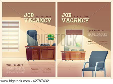 Job Vacancy Cartoon Posters, We Are Hiring. Vacant Chair In Principal Office. Work Hire Announcement