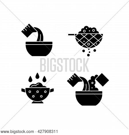 Food Preparation Instruction Black Glyph Icons Set On White Space. Pour Liquid In Bowl. Sift Ingredi