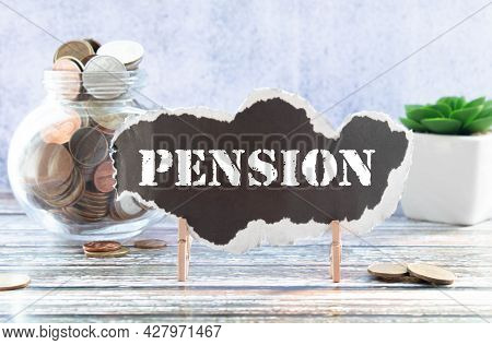 Glasses, Wallet And Paper With Word Pension On Table.