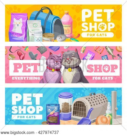 Pet Care Banners, Cat Care Items And Toys. Vector Ad Promo For Zoo Shop With Goods For Cats And Kitt