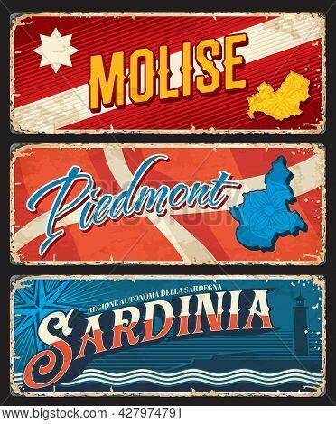 Molise, Piedmont And Sardinia Italy Regions Rusty Plates. Italian Regions Shabby Tin Signs, Grungy P