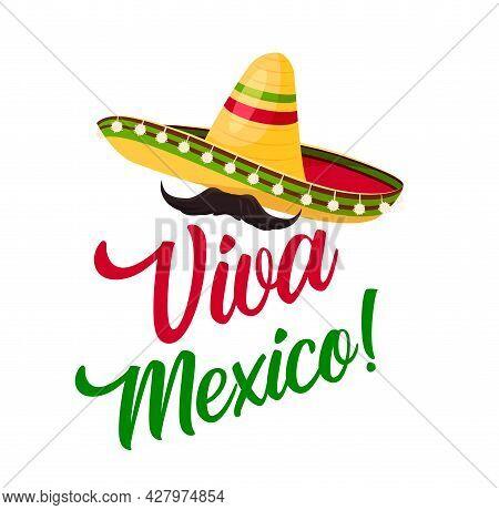 Viva Mexico, Sombrero With Mustaches Vector Icon For Mexican Fiesta Party. Mexico Holiday Or Traditi