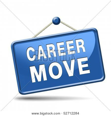 career move and ambition for personal development a nice job promotion or the search for a new job build a career button or job button