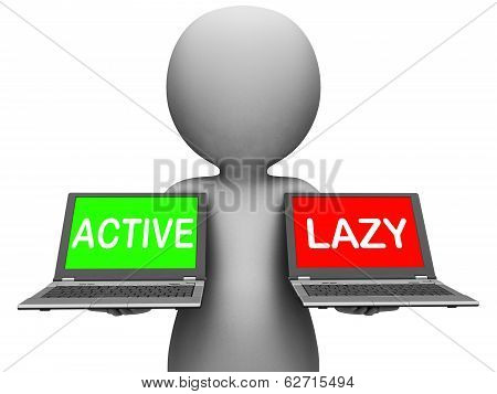Active Lazy Laptops Show Action Or Inaction
