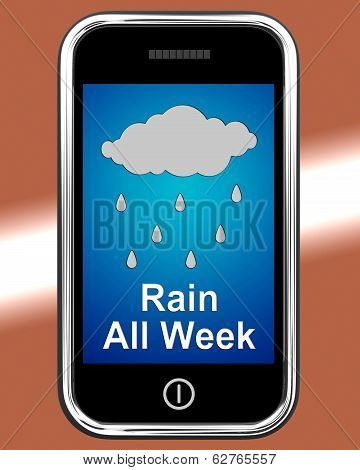 Rain All Week On Phone Showing Wet Miserable Weather poster