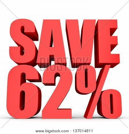 Discount 62 Percent Off. 3D Illustration On White Background.