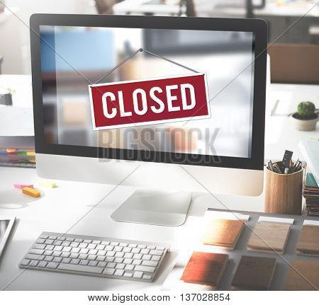 Closed Signage Marketing Shop Concept