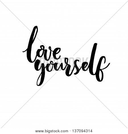 Love yourself. Psychology quote about self esteem. Brush lettering isolated on white background.