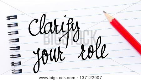 Clarify Your Role Written On Notebook Page
