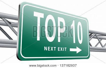 top 10 charts list pop poll result and award winners chart ranking music hits best top ten quality rating prize winner road sign billboard, 3D illustration on white background