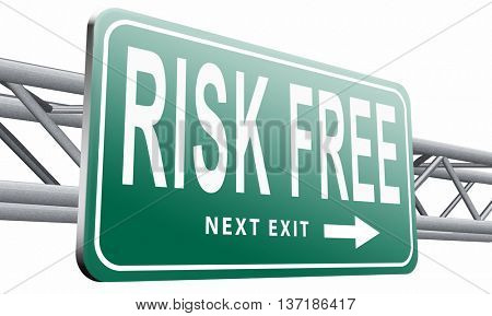 risk free 100% satisfaction high product quality guaranteed safe investment web shop warranty no risks and safety first billboard sign, 3D illustration, isolated on white background