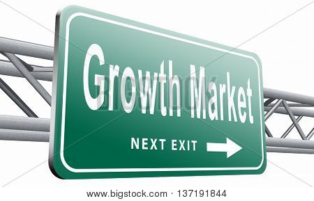 growth market economy growing emerging economies in international and global leading countries, road sign billboard, 3D illustration isolated on white