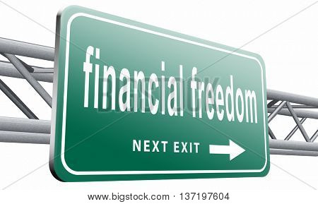 financial freedom and economic independence self sufficient with retirement plan and debt free sign, 3D illustration isolated on white.