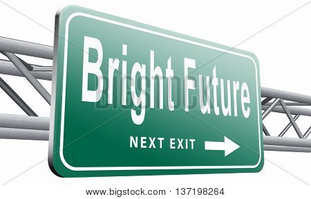 bright future ahead planning a happy future having a good plan road sign with text and word concept 3D illustration, isolated on white