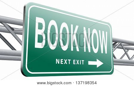 book now online ticket booking for flight holliday or vacation road sign billboard 3D illustration, isolated on white