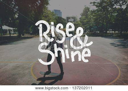 Rise Shine Development Improvement Success Concept
