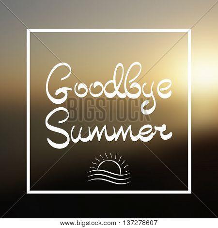 Goodbye Summer Lettering Vector Background