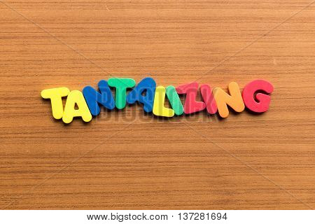 Tantalizing Colorful Word