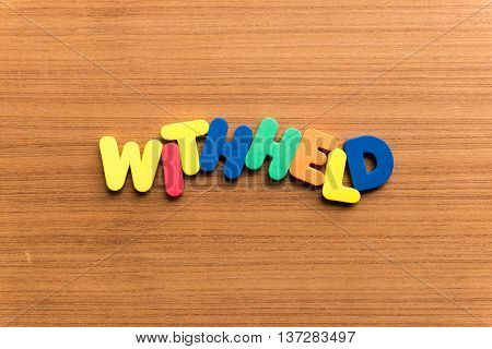 Withheld Colorful Word