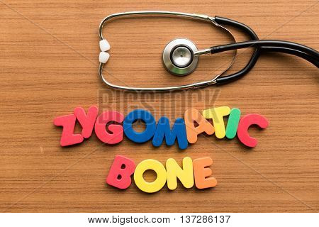 Zygomatic Bone Colorful Word With Stethoscope