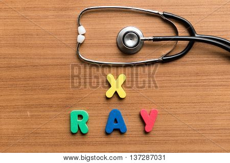 X Ray Colorful Word With Stethoscope