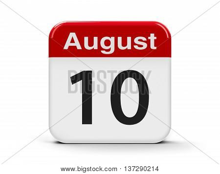 Calendar web button - The Tenth of August - Independence Day in Ecuador three-dimensional rendering 3D illustration